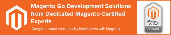 Magento Go Development Solutions from Dedicated Magento Certified Experts