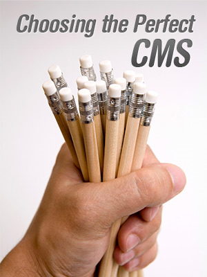 How to Choose the Perfect CMS