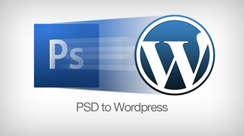 WordPress Developer for PSD to WordPress Conversion