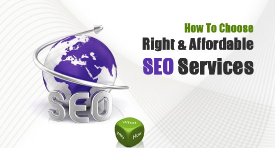 How to Choose Right & Affordable SEO Services
