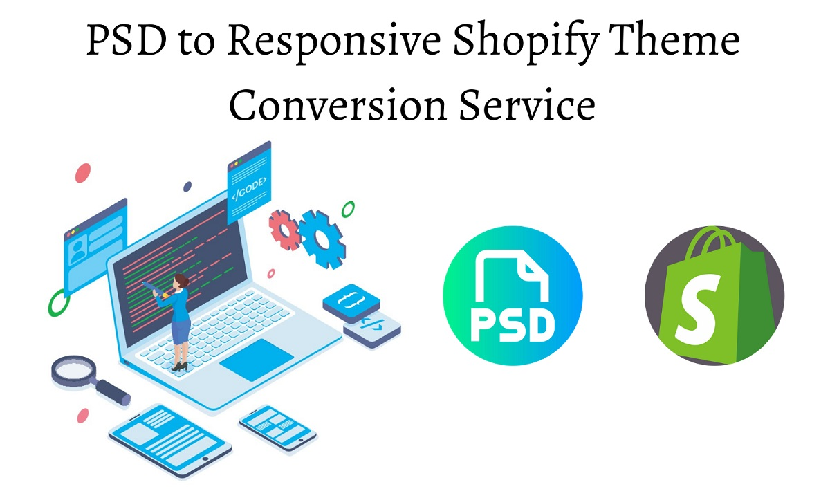 PSD to Responsive Shopify Theme Conversion Service