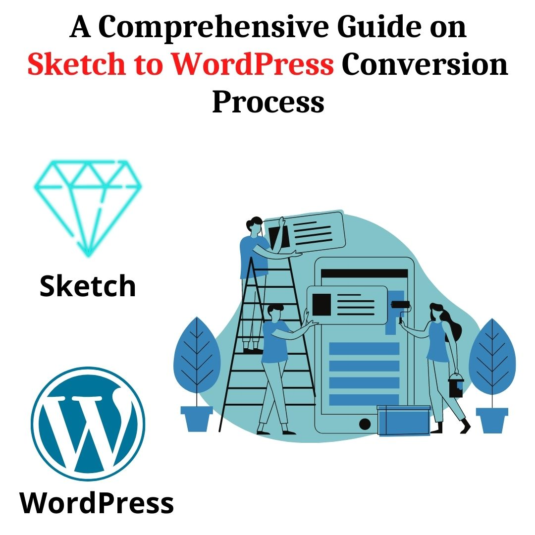 A Comprehensive Guide on Sketch to WordPress Conversion Process (2)