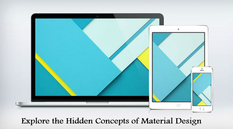 Explore the Hidden Concepts of Material Design