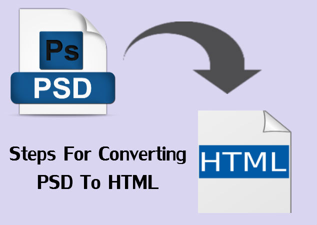 Converting PSD to HTML - A Complete Guide for Developers - 2019