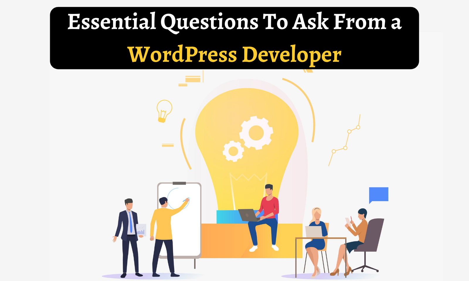 Essential Questions to ask from wordpress developer