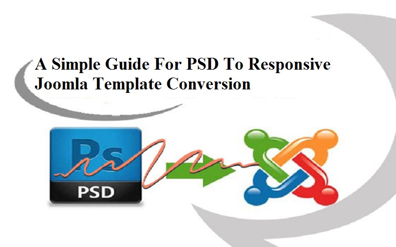 Steps required to convert your PSD to Joomla