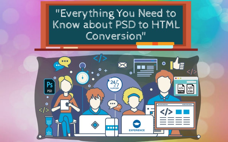 Everything You Need to Know about PSD to HTML Conversion