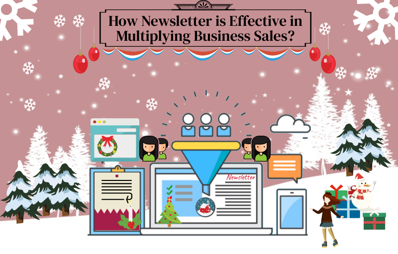 How Newsletter is Effective in Multiplying Business Sales