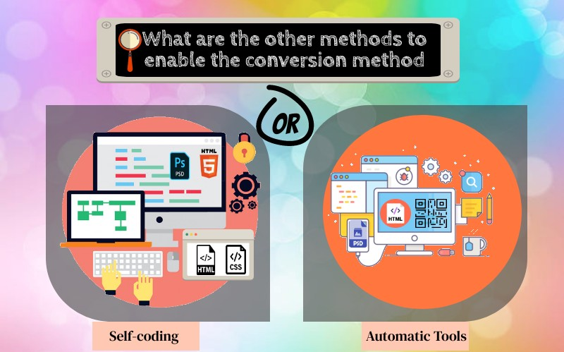 What are the other methods to enable the conversion method