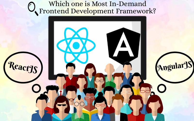 Which one is Most In-Demand Frontend Development Framework
