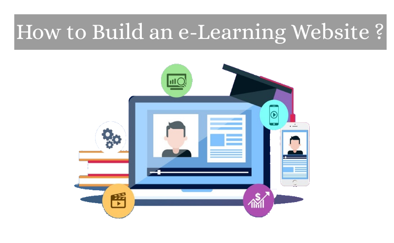 How to Build an e-Learning Website ?