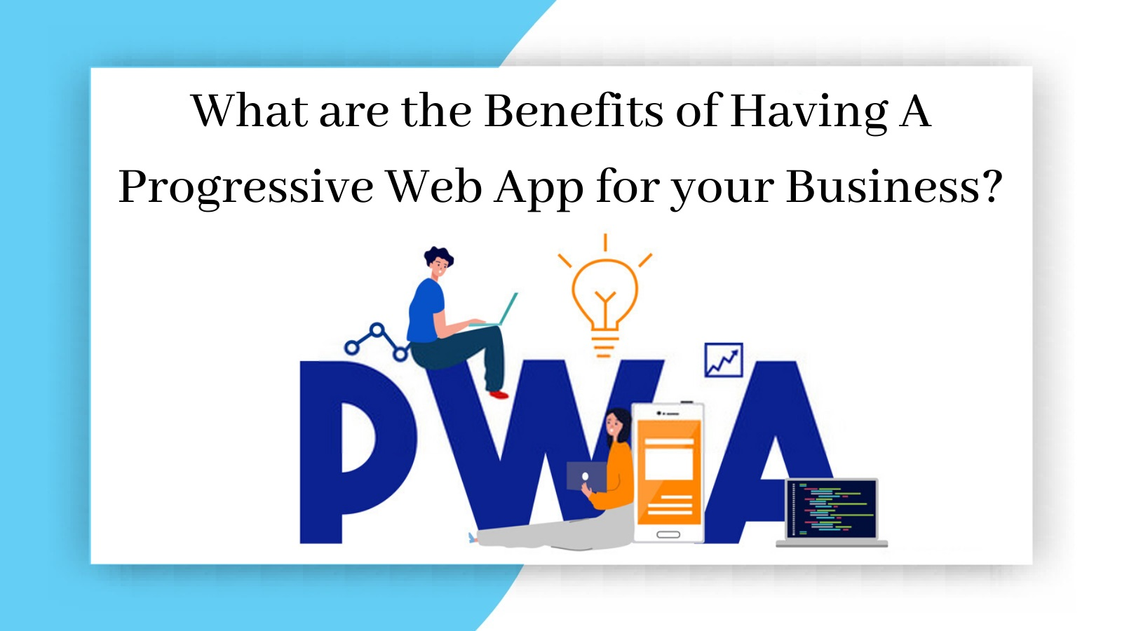 How PWAs can lower your cost of web development