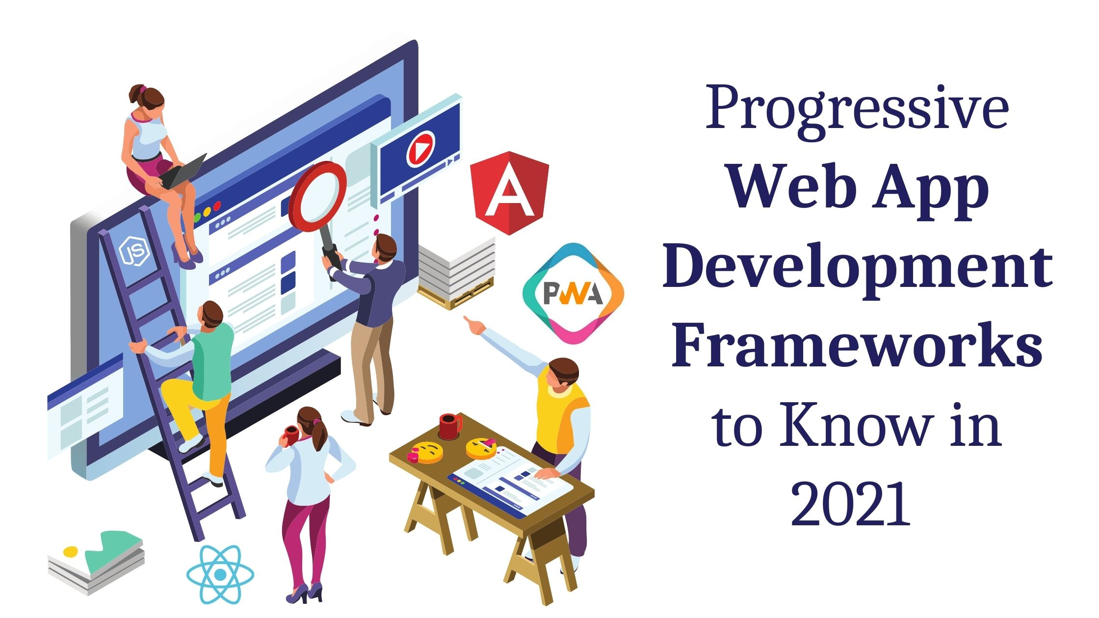 Progressive Web App Frameworks