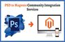 PSD to Magento Community Integration Services
